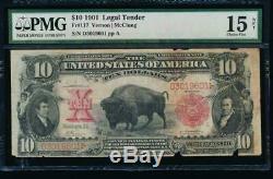 AC Fr 117 1901 $10 Legal Tender PMG 15 NET. BISON