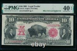 AC Fr 118 1901 $10 Legal Tender PMG 40 EPQ. BISON